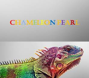 CHAMELEON PEARL